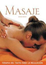 Masaje: Terapia del tacto para la relajacion (Salud y bienestar-ExLibrary