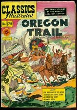 Classics Illustrated #72, Oregon Trail, Hrn 89!