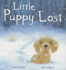 Little Puppy Lost (Brand New Paperback Version) Linda Jennings