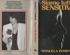 1989 - MANUELA POMPAS - SIAMO TUTTI SENSITIVI - EUROCLUB
