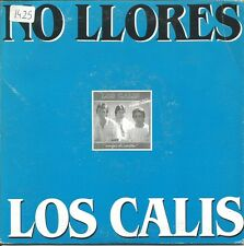 LOS CALIS-NO LLORES + NO TRIBUNALES SINGLE VINILO 1988 PROMOCIONAL SPAIN