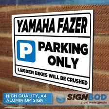 YAMAHA FAZER Owner Parking Metal Sign Gift - Birthday Present