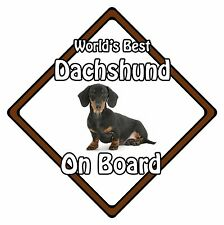Non Personalised Dog On Board Car Safety Sign - World's Best Dachshund On Board