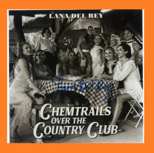 Lana Del Rey ... Chemtrails Over The Country Club CD + Signed Art Card