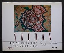 VAUBAN LES SITES MAJEURS GLENAT 12 SITES ARRAS LONGWY CITADELLE CAMARET BRIANCON