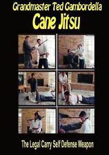 Cane Jitsu: The Legal Carry Self Defense Weapon: By Grandmaster Ted Gambordella