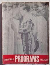Vintage MAY 1961 Programs International Bullfight Bullfighting Magazine