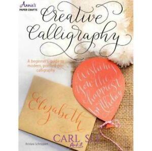 Annie's paper Crafts - Creative Calligraphy - Kristara Schnippert