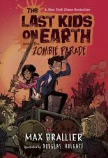 The Last Kids on Earth and the Zombie Parade Vol 2 by Max Brallier HC -BRAND NEW