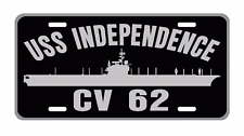 USS INDEPENDENCE CV 62 License Plate Military sign USN 001