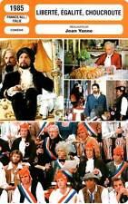 FICHE CINEMA : LIBERTE EGALITE CHOUCROUTE - Serrault,Andress,Poiret,Yanne 1985