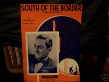 SOUTH OF THE BORDER(DOWN MEXICO WAY)1939.SHEET MUSIC..