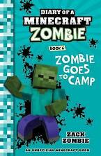 NEW, DIARY OF A MINECRAFT ZOMBIE BOOK 6. ZOMBIE GOES TO CAMP, ZACK ZOMBIE