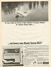 Publicité 1965  Copieur RANK XEROX 813