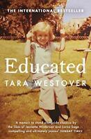 Educated: The international bestselling memoir by Westover, Tara, NEW Book, (Pap