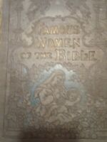 1898 Famous Women Of The Bible 1st Edition Henry Davenport Northrup