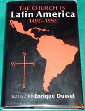 ENRIQUE DUSSEL, The Church in Latin America: 1492-1992, HB/DJ, 1ST U.S. ED.