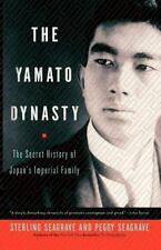 The Yamato Dynasty: The Secret History of Japan's Imperial Family-ExLibrary