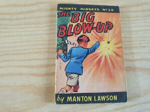 MIGHTY MIDGETS No. 29 The Big Blow-Up - 1940s booklet - WW2