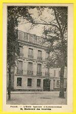 cpa 75 - PARIS Bd des Invalides ÉCOLE d'ADMINISTRATION Carrières de L'ETAT