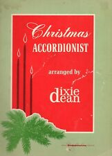 CHRISTMAS ACCORDIONIST Songbook DIXIE DEAN 1969 Singspiration Accordion