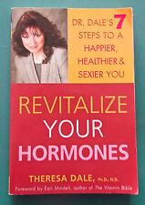 Revitalize Your Hormones: Dr. Dale's 7 Steps to a Happier, Healthier..., PB