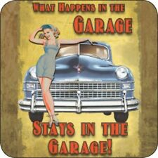 Original Metal Sign Co Melamine Coaster What Happens in the Garage Pin-Up