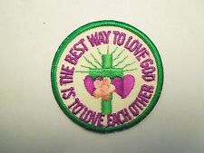 """Vintage """"The Best Way to Love God Is To Love One Another"""" Christian Patch -Loose"""