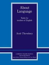 About Language: Tasks for Teachers of English (Cambridge Edition of the Works of