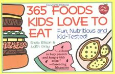 365 Foods Kids Love to Eat : Nutritious and Kid-Te