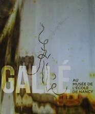 LIVRE : EMILE GALLE  (Nancy,verre,ceramique,meuble,glass,ceramics,furniture