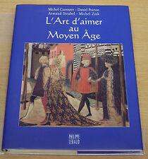 L art d aimer au Moyen Age - 1997