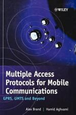 Multiple Access Protocols for Mobile Communications : GPRS, UMTS and Beyond...