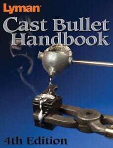 Lyman Cast Bullet Handbook 4th Edition -9817004- NEW