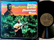 ACOUSTIC BLUES GUITAR LP: SHIRLEY GRIFFITH Mississippi Blues BLUE GOOSE BG-2011