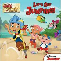 """""""AS NEW"""" Jake and the Never Land Pirates Let's Get Jumping!, LaRose, Melinda, Di"""