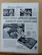 1940 magazine ad for White Owl Cigars - Tennis great Fred Perry return from Cuba