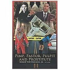 Pimps, Pastors, Pulpits and Prostitutes: The Naked Truth (Hardback or Cased Book
