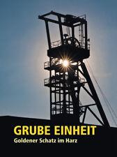 Buch Grube Einheit-Goldener Schatz im Harz, Schwefelkies, Grube Drei Kronen