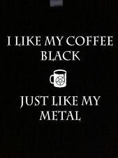 Black Metal T-Shirt I Like My Coffee Mindless Self Indulgence Tee