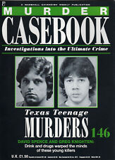 Murder Casebook #146 Texas Teen Murders (David Spence, Greg Knighten)
