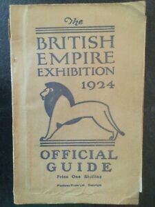 The British Empire Exhibition 1924 Official Guide - One Shilling - (Both Maps)