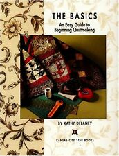 An Easy Guide to Beginning Quiltmaking by Kathy Delaney (Papeeback)