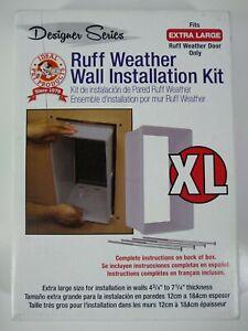 Designer Series XL Extra Large Pet Door Ruff Weather Wall Installation Kit NEW