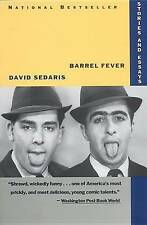 Barrel Fever: Stories and Essays by David Sedaris (Paperback, 1995)
