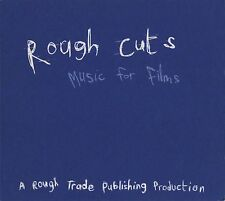 Various Artists - Rough Cuts - Music For Films (Rough Trade CD 1999)