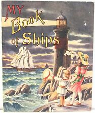 (Child's Book) My Book of Ships 1919 with 5 Full page Color Ship Pictures
