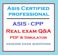 ASIS Certified Protection Professional ASIS-CPP exam questions & simulator