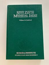 Soto Zen In Medieval Japan - William M. Bodiford (Kuroda Inst. U Hawaii, 1993)