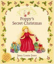 Princess Poppy: Poppy's Secret Christmas (Princess Poppy Picture Books)-Janey L